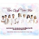 doi canh uoc mo (single) - ngoc lan vy, thien nhan, mai chi cong, nguyen quang anh, be minh khang, be minh khoi, v.a