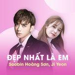 dep nhat la em (between us) (single) - soobin hoang son, ji yeon (t-ara)
