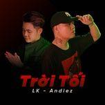 troi toi (single) - lk, andiez