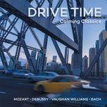 drive time - calming classics - v.a