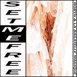 set me free (original mix) (single) - robyn & la bagatelle magique