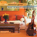 the essential guitar - music of beauty and romance - v.a