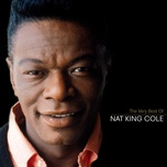the very best of nat king cole - nat king cole