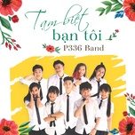 tam biet ban toi (single) - hoang bach, p336 band