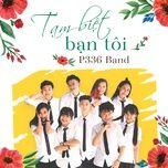 tam biet ban toi (single) - hoang bach, p336 band