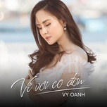 ve voi co don (single) - vy oanh