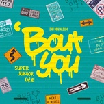 'bout you - the 2nd mini album - super junior-d&e