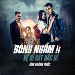 song ngam 2 - ve si bat dac di ost - ung hoang phuc