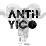 anti! yico - tang dat kha (yico zeng)