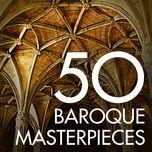 50 baroque masterpieces - john eliot gardiner