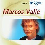bis bossa nova - marcos valle - marcos valle