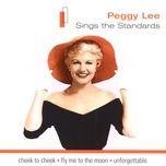sings the standards - peggy lee
