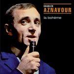 la boheme - charles aznavour