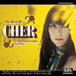 the best of cher (the imperial recordings: 1965-1968) - cher