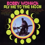fly me to the moon - bobby womack