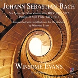 johann sebastian bach: six suites for solo violoncello / partita for solo flute (transcribed with embellishment for harpsichord by winsome evans) - winsome evans