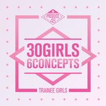 produce 48 - 30 girls 6 concepts (mini album) - produce 48