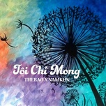 toi chi mong (single) - the bao, nam kun