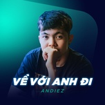 ve voi anh di (single) - andiez