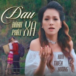 dau danh phai xa (single) - kim thien huong