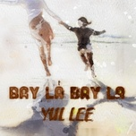 bay la bay la (single) - yul lee