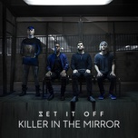 killer in the mirror (single) - set it off