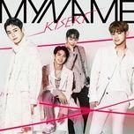 kiseki - myname