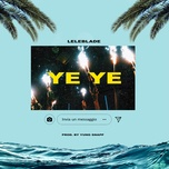 ye ye (single) - lele blade