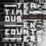 teatime dub encounters (ep) - underworld