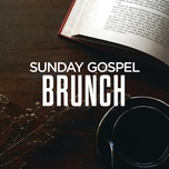 sunday gospel brunch - v.a