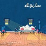 all this love (single) - jp cooper, mali-koa