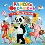 a volta ao mundo - panda e os caricas