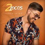 2 locos (single) - ledes diaz