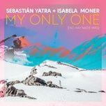 my only one (no hay nadie mas) (single) - sebastian yatra