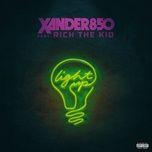 light up (single) - xander850, rich the kid