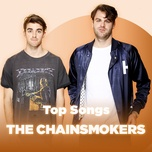 nhung bai hat hay nhat cua the chainsmokers - the chainsmokers