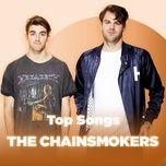 nhung bai hat hay nhat cua the chainsmokers - the chainsmokers