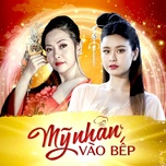 phu nu so 1 (my nhan vao bep ost) (single) - truong quynh anh