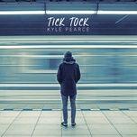 tick tock (single) - kyle pearce