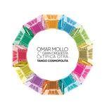tango cosmopolita - omar mollo, gran orquesta tipica otra