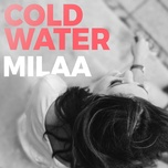 cold water (acoustic cover) (single) - milaa