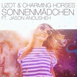 sonnenmadchen (2018 mix) (single) - lizot, charming horses, jason anousheh