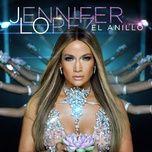 el anillo (single) - jennifer lopez