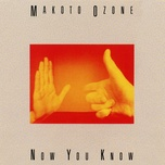 now you know - makoto ozone
