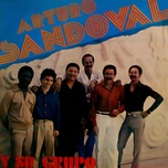 arturo sandoval y su grupo (remasterizado) - arturo sandoval y su grupo
