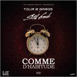 comme d'habitude (single) - tour 2 garde, still fresh