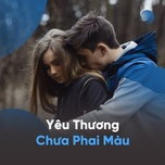 yeu thuong chua phai mau - v.a
