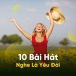10 bai hat nghe la yeu doi - v.a