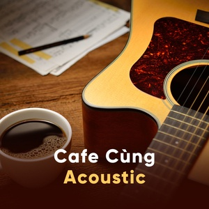 cafe cung acoustic - v.a