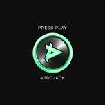 press play - afrojack